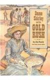 Dame Shirley and the Gold Rush (Stories of America)