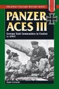 Panzer Aces III: German Tank Commanders in Combat in World War II (Stackpole Military History)
