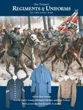 Don Troiani's Regiments and Uniforms of the Civil War