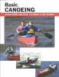 Basic Canoeing All the Skills You Need to Get Started