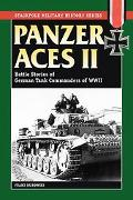 Panzer Aces II Battle Stories of German Tank Commanders in World War II