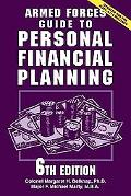Armed Forces Guide To Personal Financial Planning Strategies for Securing Your Finances at H...