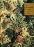 Five Centuries of Tapestry: The Fine Arts Museums of San Francisco - Anna Gray Bennett - Har...