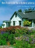 More Weekends for Two in Northern California 50 All-New Romantic Getaways