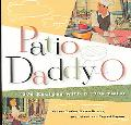 Patio Daddy-O '50S Recipes With a '90s Twist