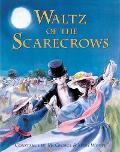 Waltz of the Scarecrows - Constance W. McGeorge - Hardcover