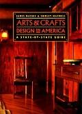 Arts and Crafts Design in America: A State-by-State Guide