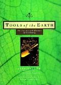 Tools of the Earth: The Practice and Pleasure of Gardening