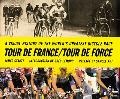 Tour de France: A Visual History of the World's Greatest Bicycle Race - James Startt - Hardc...