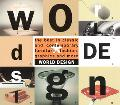 World Design: The Best in Classic and Contemporary Furniture, Fashion, Graphics and More - C...