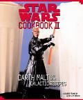 Star Wars Cookbook II Darth Malt and More Galactic Recipes