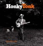 Honky Tonk Portraits of Country Music 1972-1981