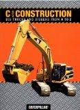 C Is for Construction Big Trucks and Diggers from A to Z