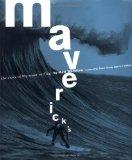 Maverick's The Story of Big-Wave Surfing