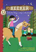 Keeker & Pony Camp Catastrophe Book 5