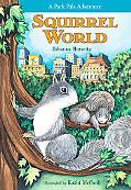 Squirrel World A Park Pals Adventure