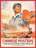 Chinese Revolutionary Posters Art from the Great Proletarian Cultural Revolution