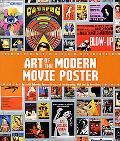 Art of the Modern Movie Poster: International Postwar Style and Design