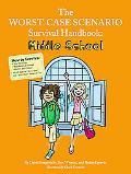The Worst-Case Scenario Survival Handbook: Middle School