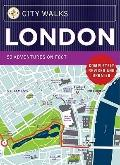 City Walks - London : 50 Adventures on Foot