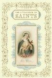 The Little Book of Saints (Religion)