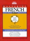 Mastering French Level Two  Hear It, Speak It, Write It, Read It