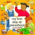 My First Day at Preschool - Edwina Riddell - Paperback - REPRINT