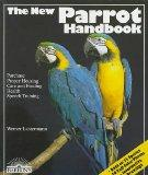 New Parrot Handbook, The (Barron's Pet Handbooks)