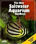 The New Saltwater Aquarium Handbook