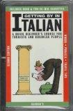 Getting by in Italian A Quick Beginner's Course for Tourists and Business People