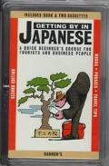 Getting by in Japanese A Quick Beginner's Course for Tourists and Business People