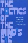 Poetics of the Mind's Eye Literature and the Psychology of Imagination