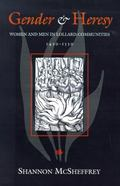Gender and Heresy Women and Men in Lollard Communities, 1420-1530