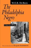 Philadelphia Negro A Social Study