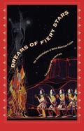 Dreams of Fiery Stars The Transformations of Native American Fiction