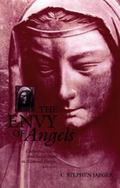 Envy of Angels Cathedral Schools and Social Ideals in Medieval Europe, 950-1200