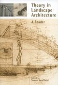 Theory in Landscape Architecture A Reader