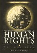 Evolution of International Human Rights Visions Seen