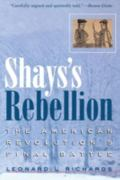 Shays's Rebellion The American Revolution's Final Battle