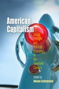 American Capitalism Social Thought and Political Economy in the Twentieth Century