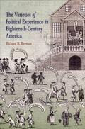 Varieties of Political Experience in Eighteenth Century America