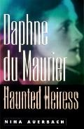 Daphne Du Maurier, Haunted Heiress