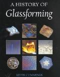 History of Glassforming