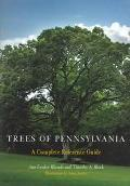 Trees Of Pennsylvania A Complete Reference Guide