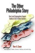 Other Philadelphia Story How Local Congregations Support Quality of Life in Urban America