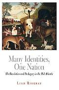 Many Identities, One Nation The Revolution and Its Legacy in the Mid-atlantic