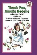 Thank You, Amelia Bedelia (I Can Read Books: Level 2 (Prebound))