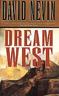 Dream West - David Nevin - Mass Market Paperback