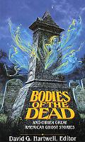 Bodies of the Dead: And Other Great American Ghost Stories