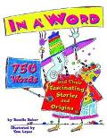 In a Word 750 Words and Their Fascinating Stories and Origins